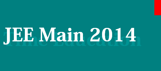 JEE Mains 2014: Exam schedule to begin from April 6