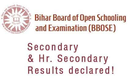 Results of Std 10 & 12 for Bihar Board of Open Schooling and Examination (BBOSE) announced