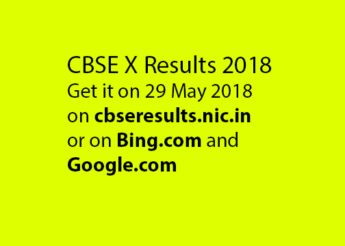Std X CBSE Results on 29th May and various means to get them