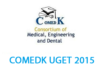 COMEDK UGET – 2015 Entrance Examination on 10th May