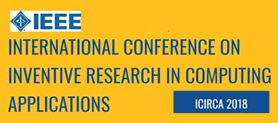 International Conference on Inventive Research in Computing Applications (ICIRCA 2018)