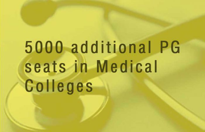 5000 more seats for PG courses in Medical Colleges from this year