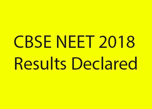 CBSE NEET 2018 Results declared