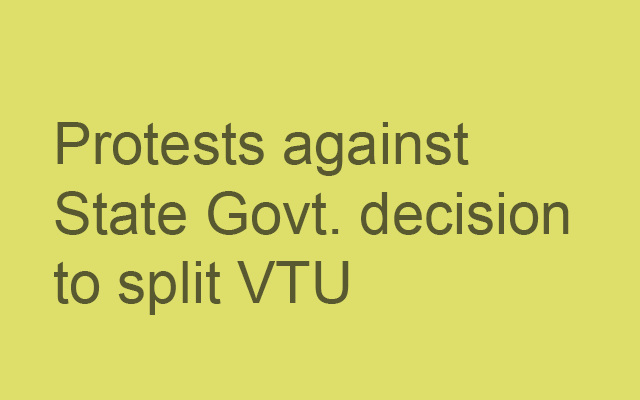Protests against State Govt's VTU bifurcation plans